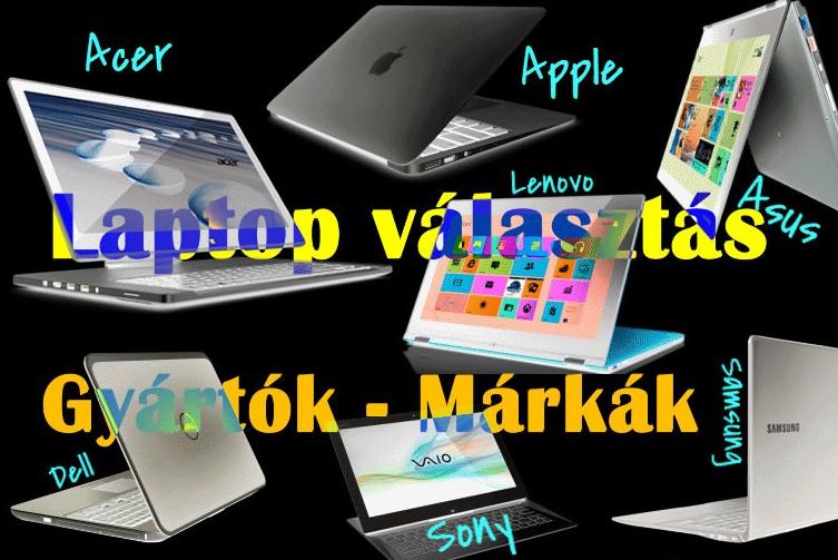 laptop választás márkék, gyártók szerint